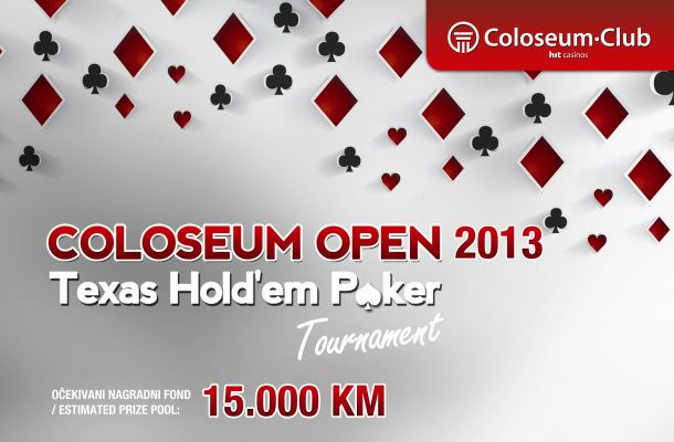 Coloseum OPEN – Texas Hold'em Poker Tournament