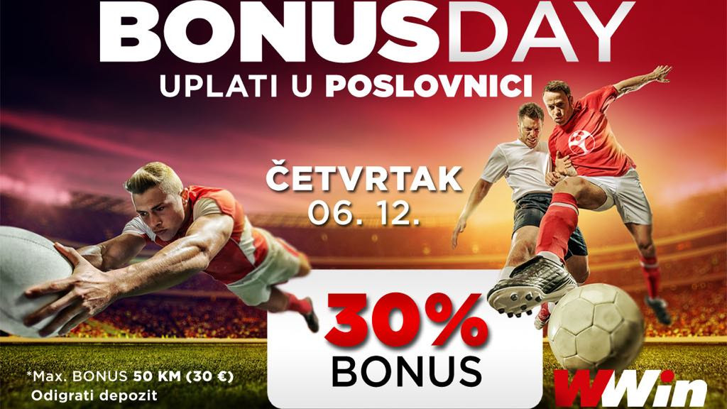 Bonus day u poslovnicama WWin - 30% bonusa na sve uplate danas