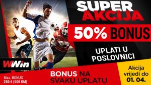 Super akcija - 50% bonusa na sve uplate u poslovnicama