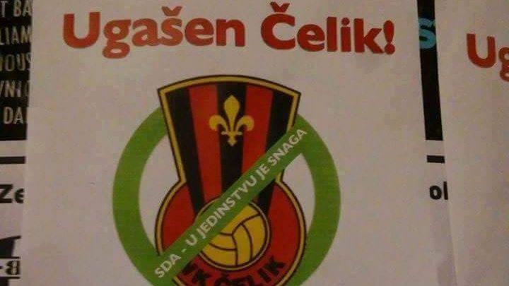 "Zenica oblijepljena plakatima: ""Ugašen Čelik"""